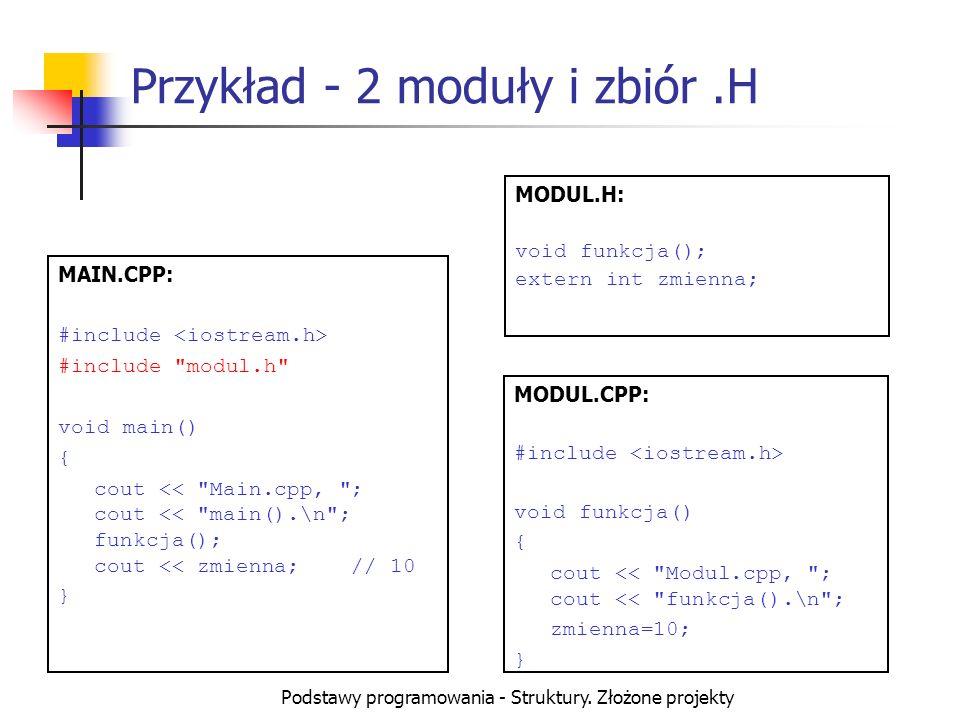 Przykład - 2 moduły i zbiór .H