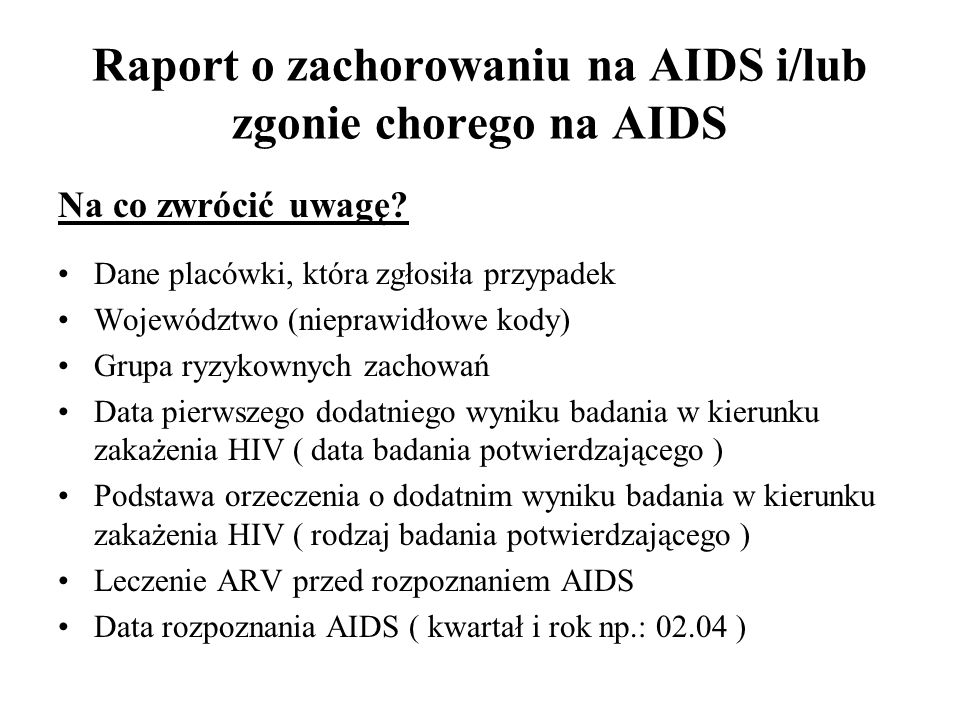 Raport o zachorowaniu na AIDS i/lub zgonie chorego na AIDS