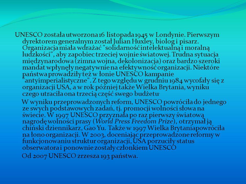 UNESCO została utworzona 16 listopada 1945 w Londynie