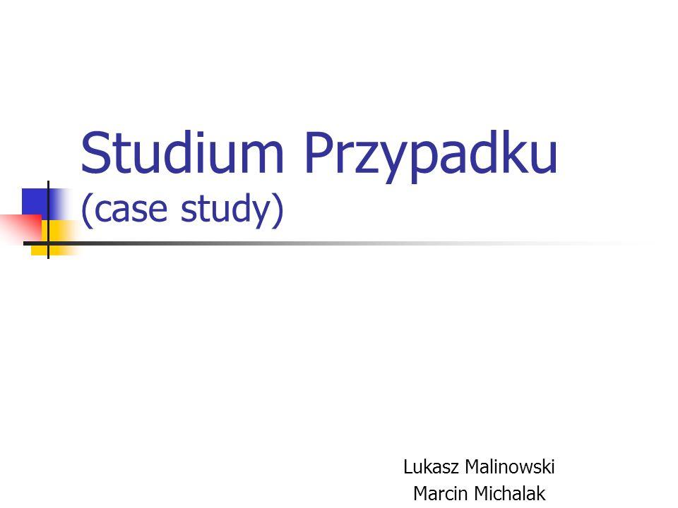 Studium Przypadku (case study)