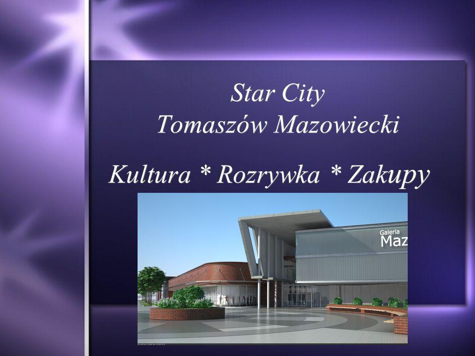 Star City Tomaszów Mazowiecki