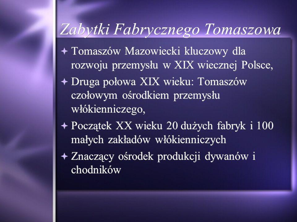Zabytki Fabrycznego Tomaszowa