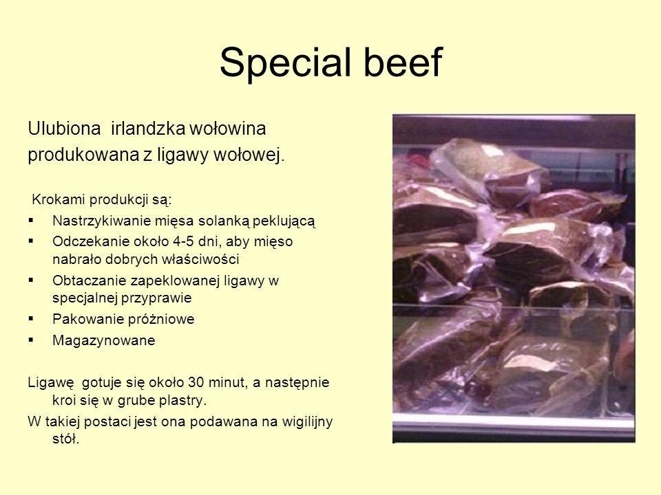 Special beef Ulubiona irlandzka wołowina produkowana z ligawy wołowej.