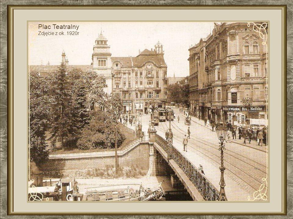 Plac Teatralny Zdjęcie z ok..1920r