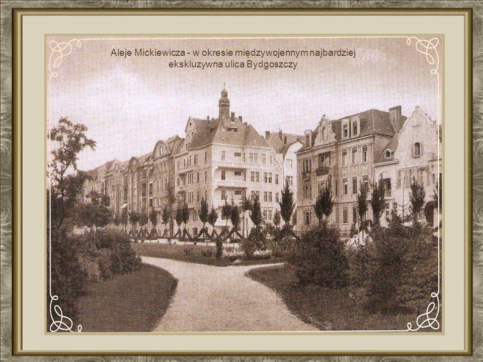 Aleje Mickiewicza - w okresie międzywojennym najbardziej ekskluzywna ulica Bydgoszczy