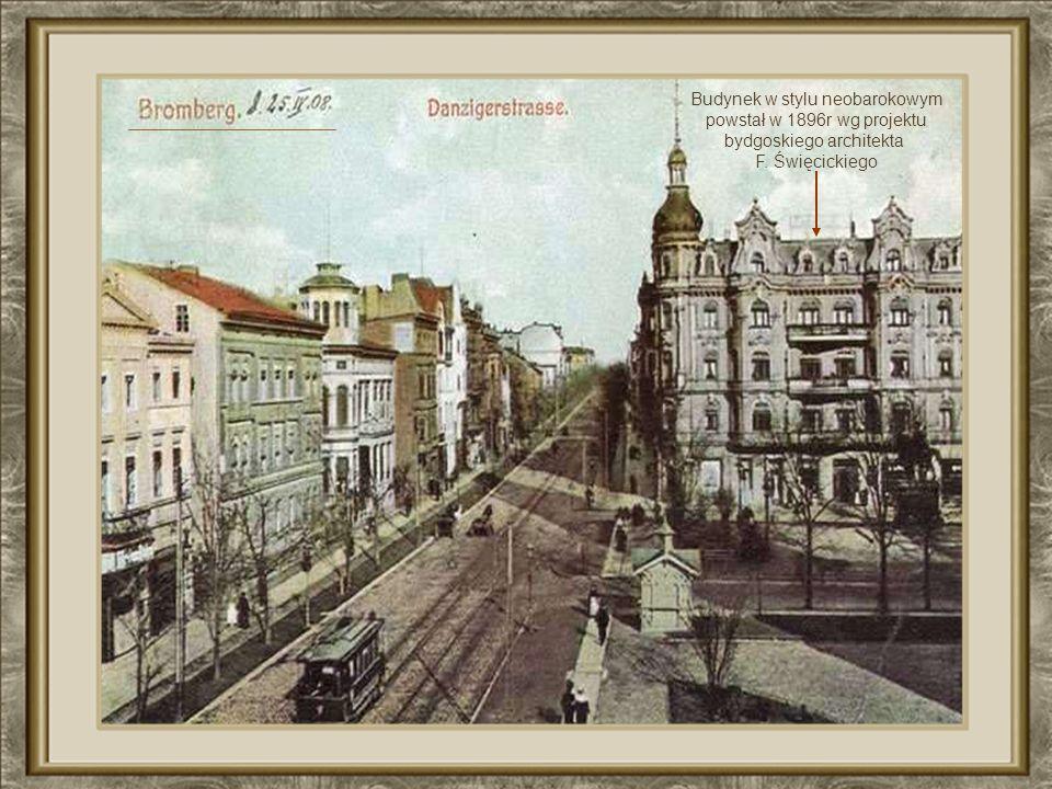 Budynek w stylu neobarokowym powstał w 1896r wg projektu