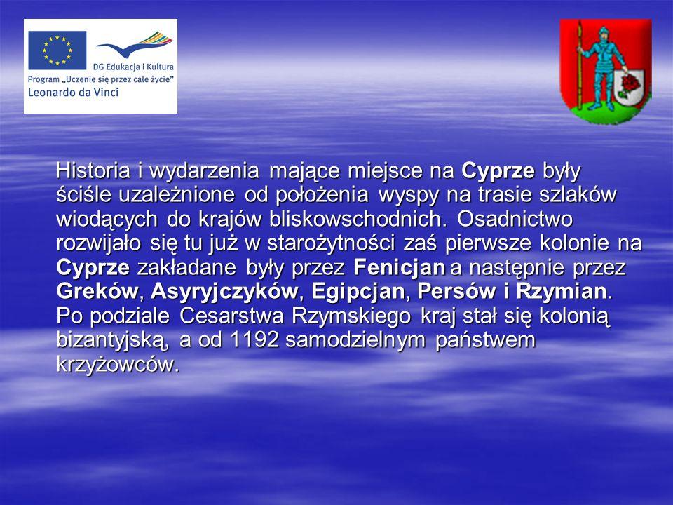 Historia i wydarzenia mające miejsce na Cyprze były ściśle uzależnione od położenia wyspy na trasie szlaków wiodących do krajów bliskowschodnich.