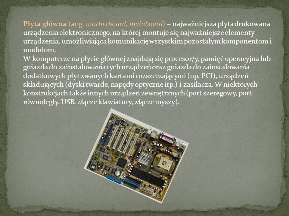 Płyta główna (ang. motherboard, mainboard) – najważniejsza płyta drukowana urządzenia elektronicznego, na której montuje się najważniejsze elementy urządzenia, umożliwiająca komunikację wszystkim pozostałym komponentom i modułom.