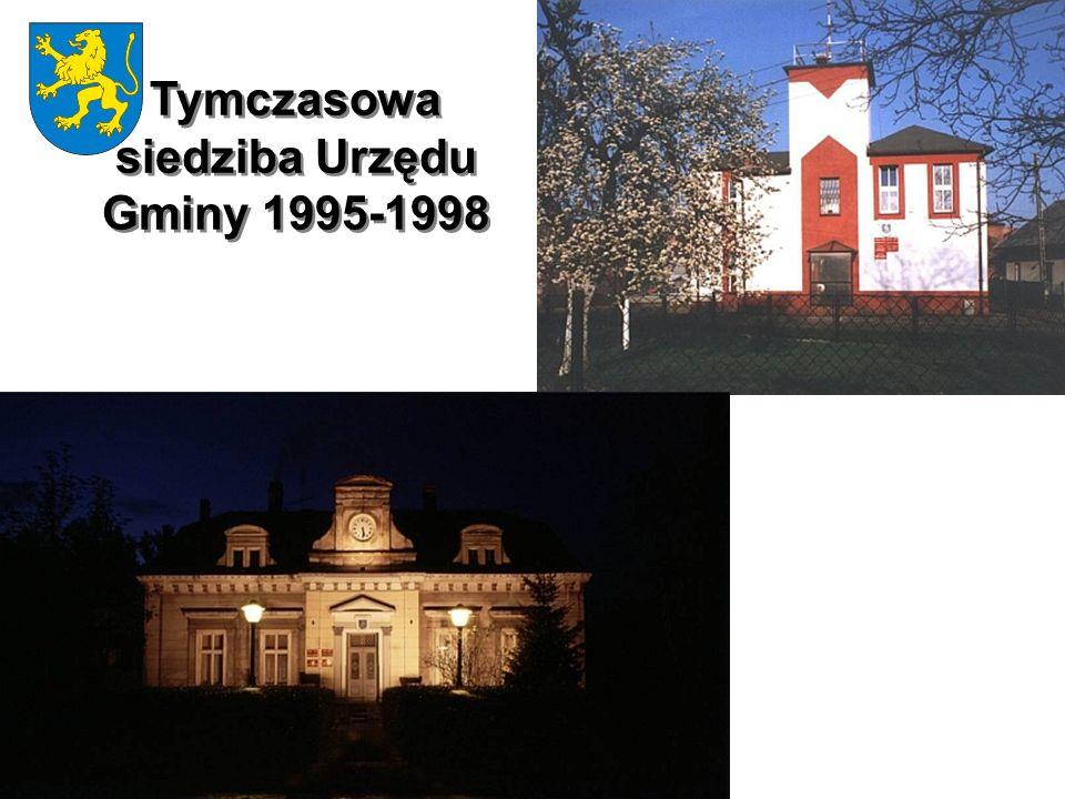Tymczasowa siedziba Urzędu Gminy 1995-1998