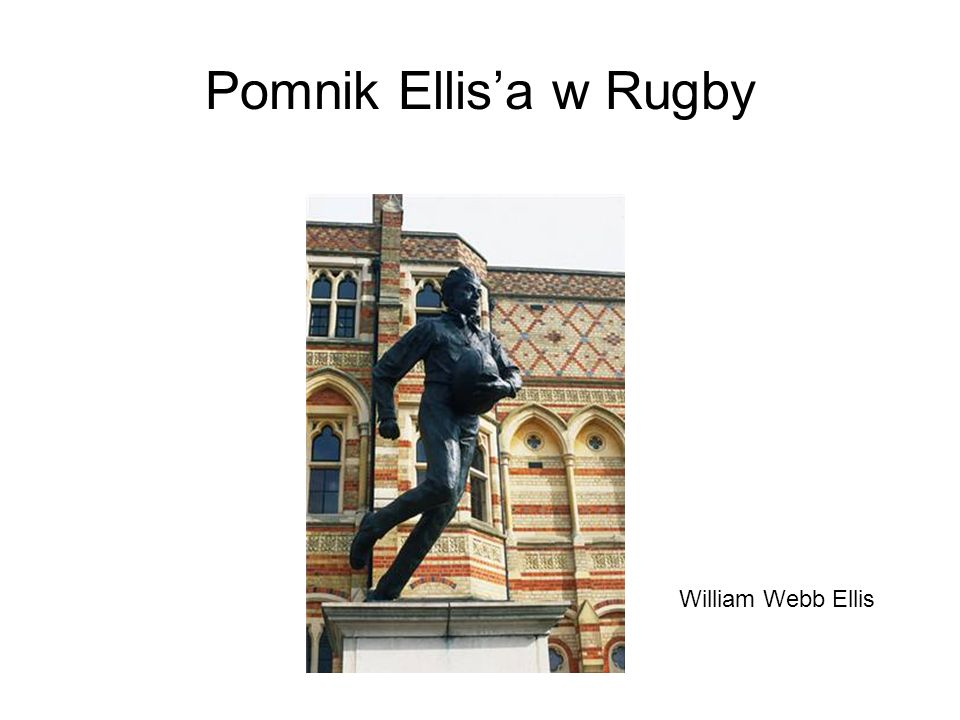 Pomnik Ellis'a w Rugby William Webb Ellis