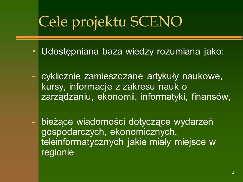 Cele projektu SCENO Udostępniana baza wiedzy rozumiana jako: