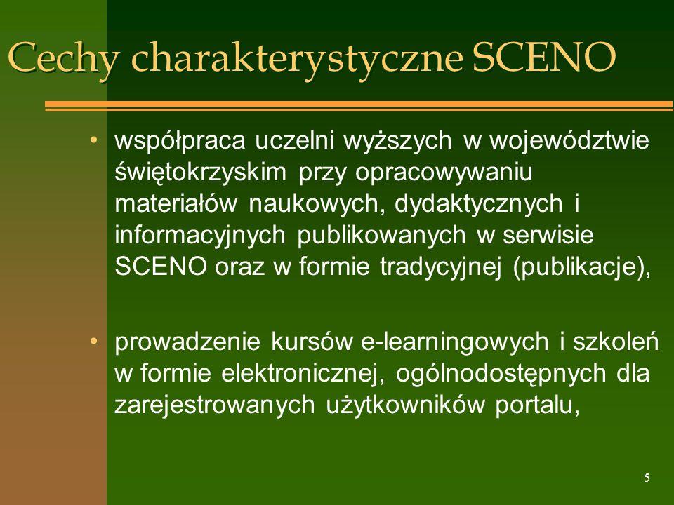 Cechy charakterystyczne SCENO