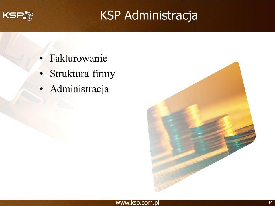 KSP Administracja Fakturowanie Struktura firmy Administracja