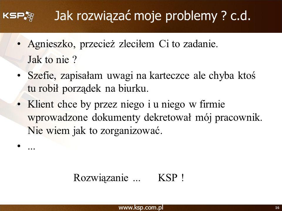 Jak rozwiązać moje problemy c.d.