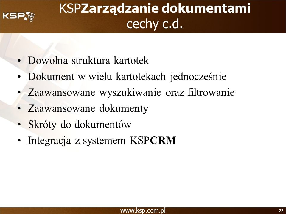 KSPZarządzanie dokumentami cechy c.d.