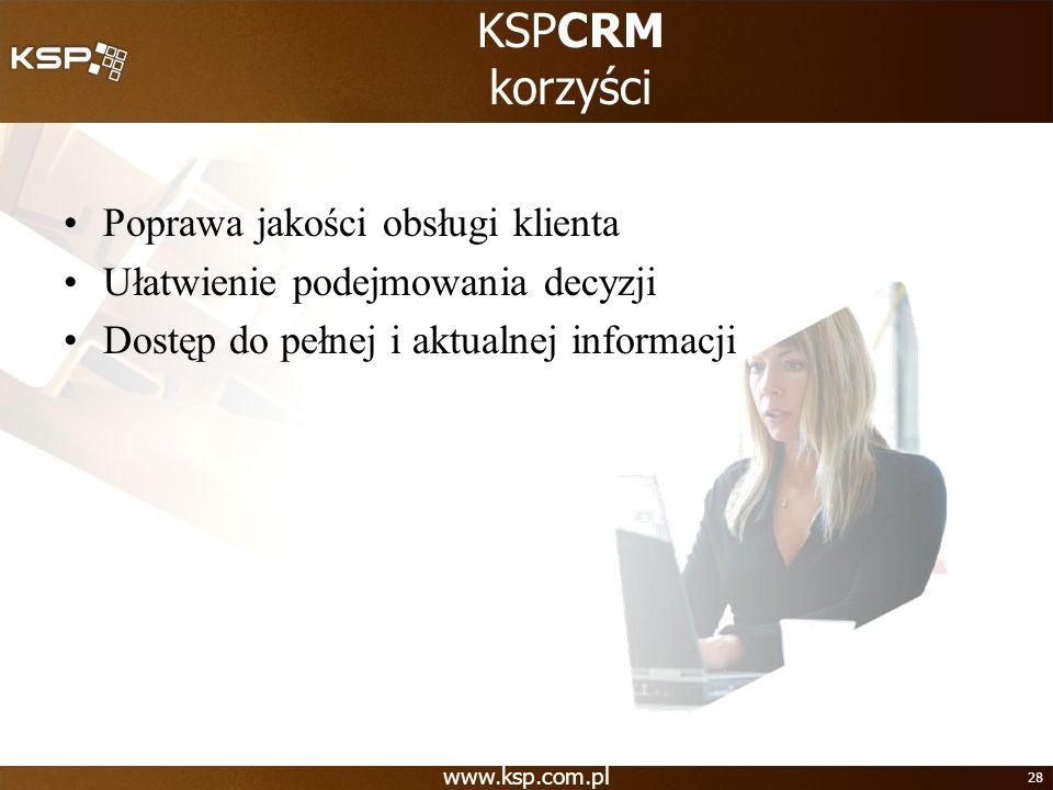 KSPCRM korzyści Poprawa jakości obsługi klienta