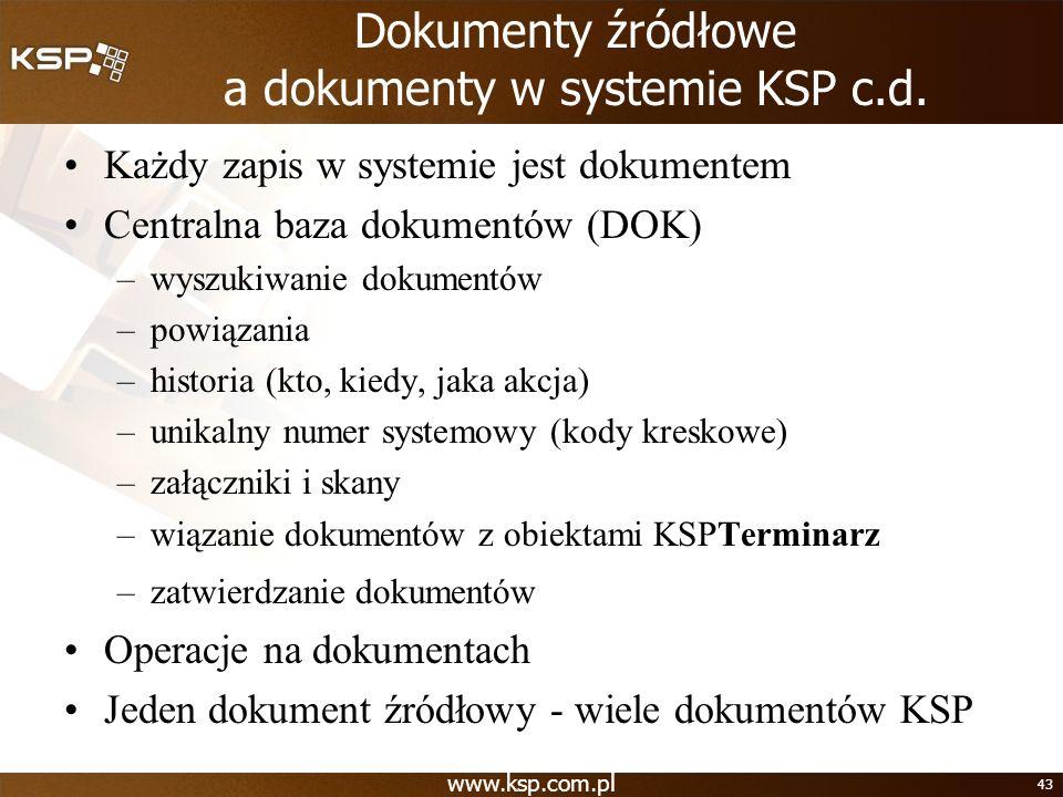 Dokumenty źródłowe a dokumenty w systemie KSP c.d.