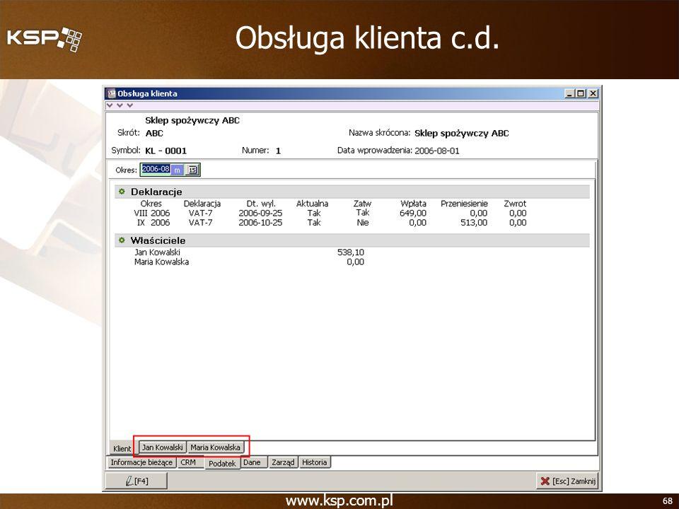 Obsługa klienta c.d. www.ksp.com.pl