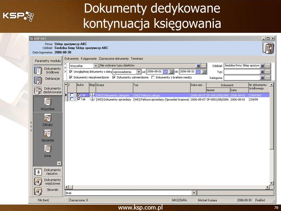 Dokumenty dedykowane kontynuacja księgowania