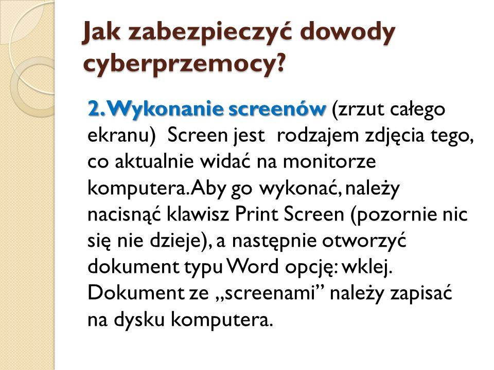 Jak zabezpieczyć dowody cyberprzemocy