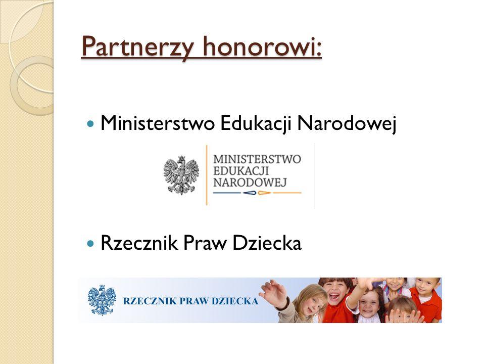 Partnerzy honorowi: Ministerstwo Edukacji Narodowej