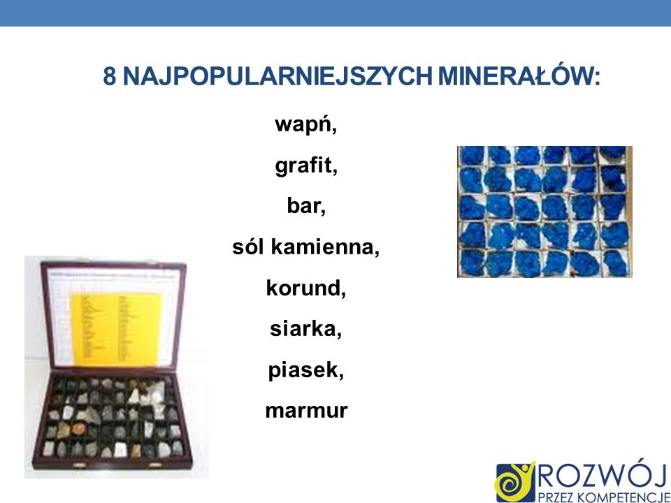 8 najpopularniejszych minerałów: