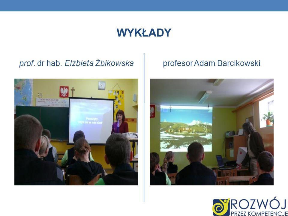 Wykłady prof. dr hab. Elżbieta Żbikowska profesor Adam Barcikowski