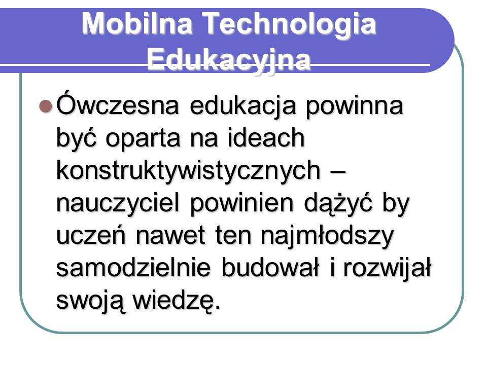 Mobilna Technologia Edukacyjna