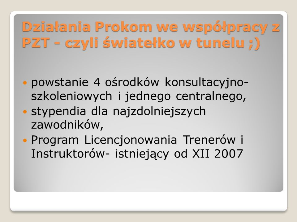 Działania Prokom we współpracy z PZT - czyli światełko w tunelu ;)