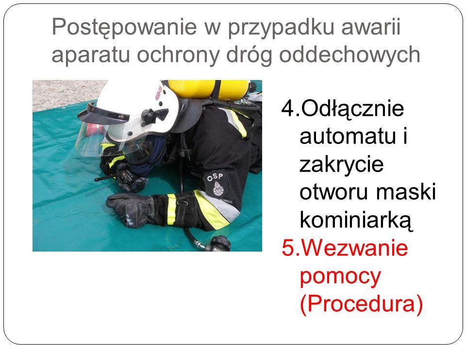 Postępowanie w przypadku awarii aparatu ochrony dróg oddechowych