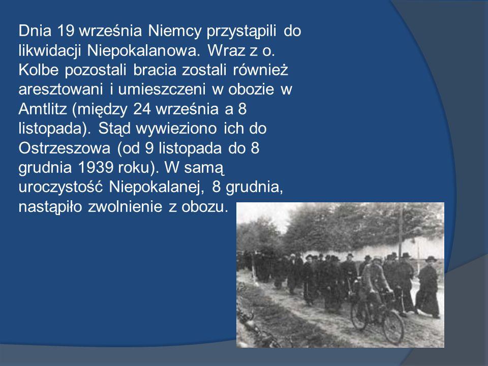 Dnia 19 września Niemcy przystąpili do likwidacji Niepokalanowa