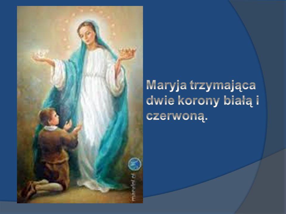 Maryja trzymająca dwie korony białą i czerwoną.