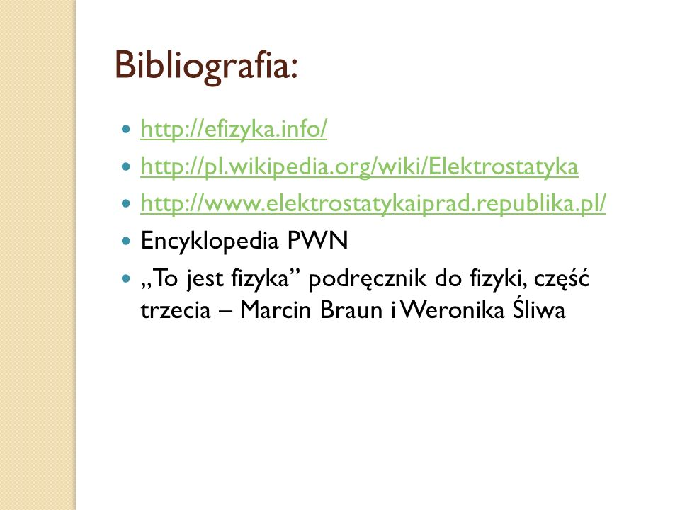 Bibliografia: http://efizyka.info/