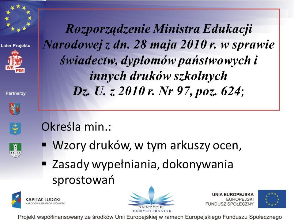 Rozporządzenie Ministra Edukacji Narodowej z dn. 28 maja 2010 r