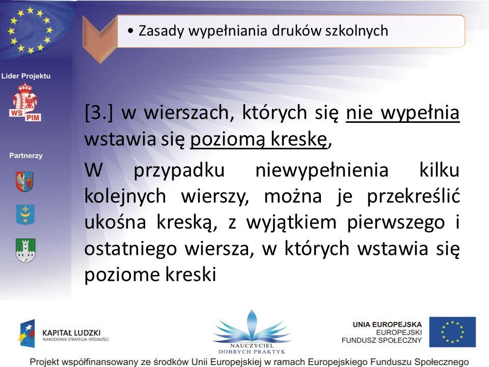 Zasady wypełniania druków szkolnych
