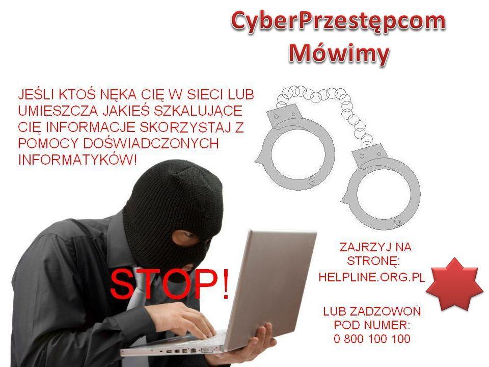 CyberPrzestępcom Mówimy