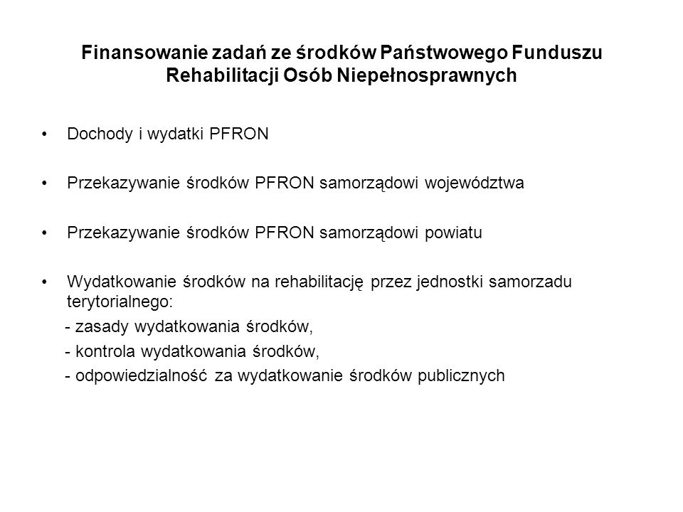 Finansowanie zadań ze środków Państwowego Funduszu Rehabilitacji Osób Niepełnosprawnych