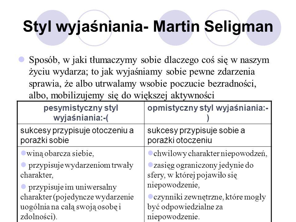 Styl wyjaśniania- Martin Seligman