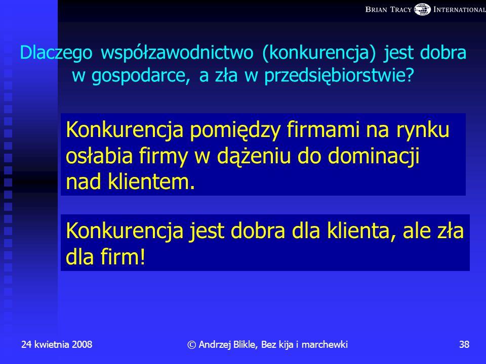 © Andrzej Blikle, Bez kija i marchewki