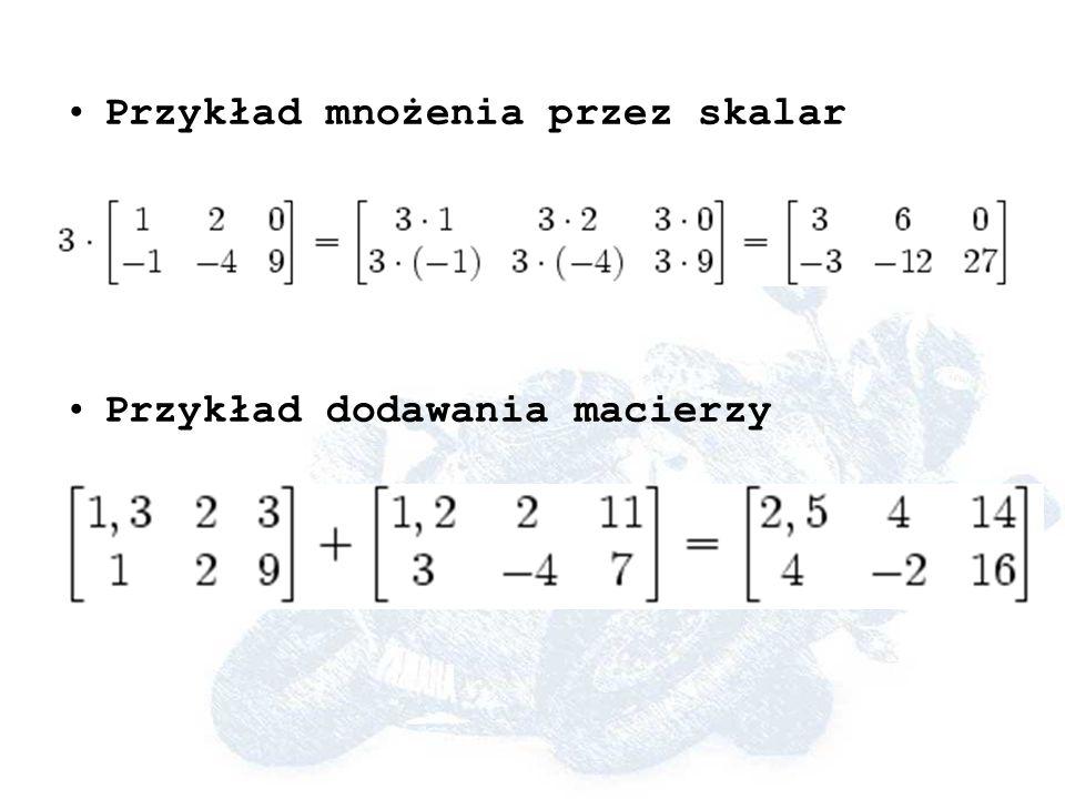 Przykład mnożenia przez skalar