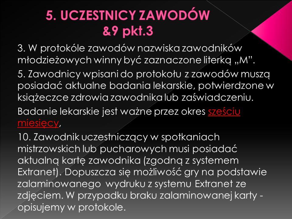 5. UCZESTNICY ZAWODÓW &9 pkt.3