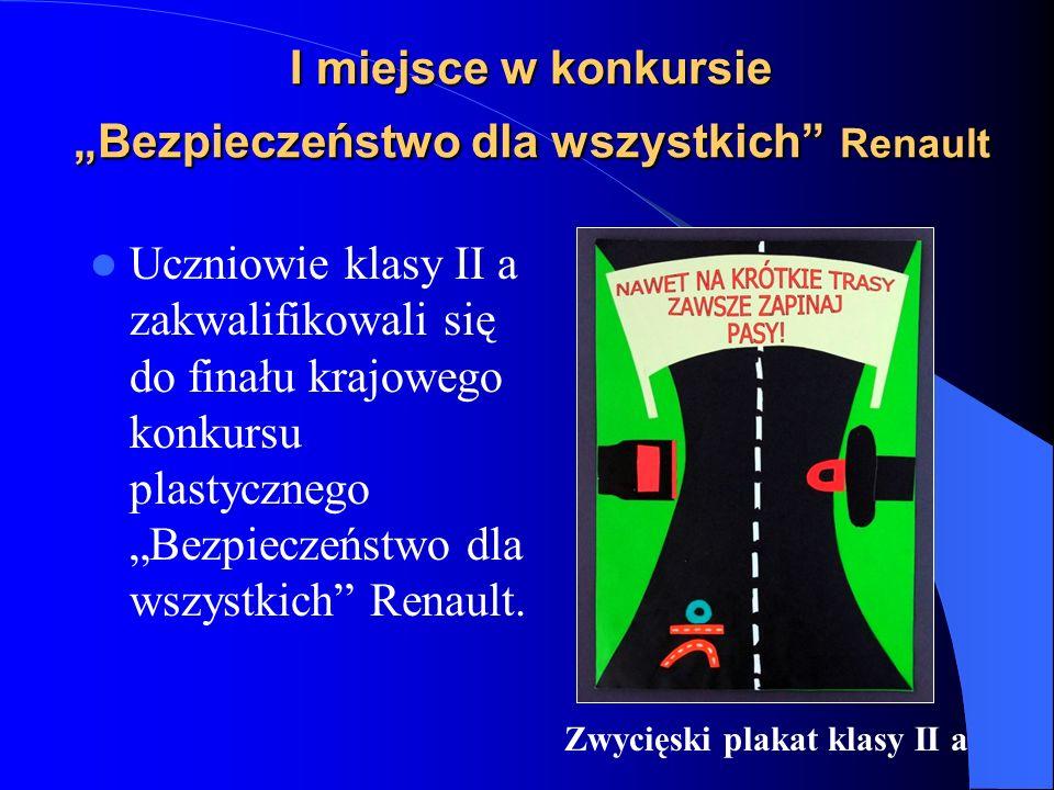 """I miejsce w konkursie """"Bezpieczeństwo dla wszystkich Renault"""