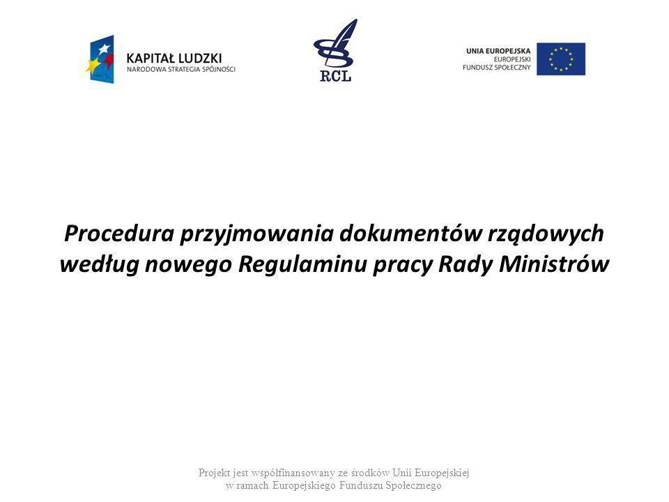 Procedura przyjmowania dokumentów rządowych według nowego Regulaminu pracy Rady Ministrów