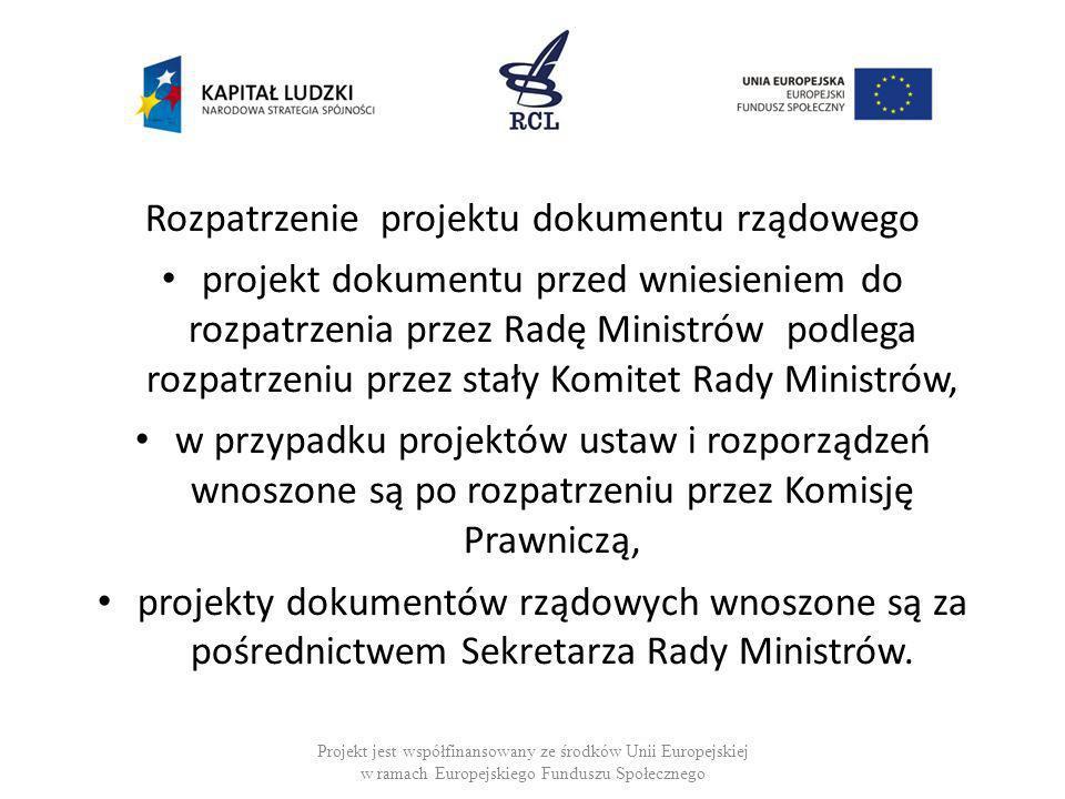 Rozpatrzenie projektu dokumentu rządowego