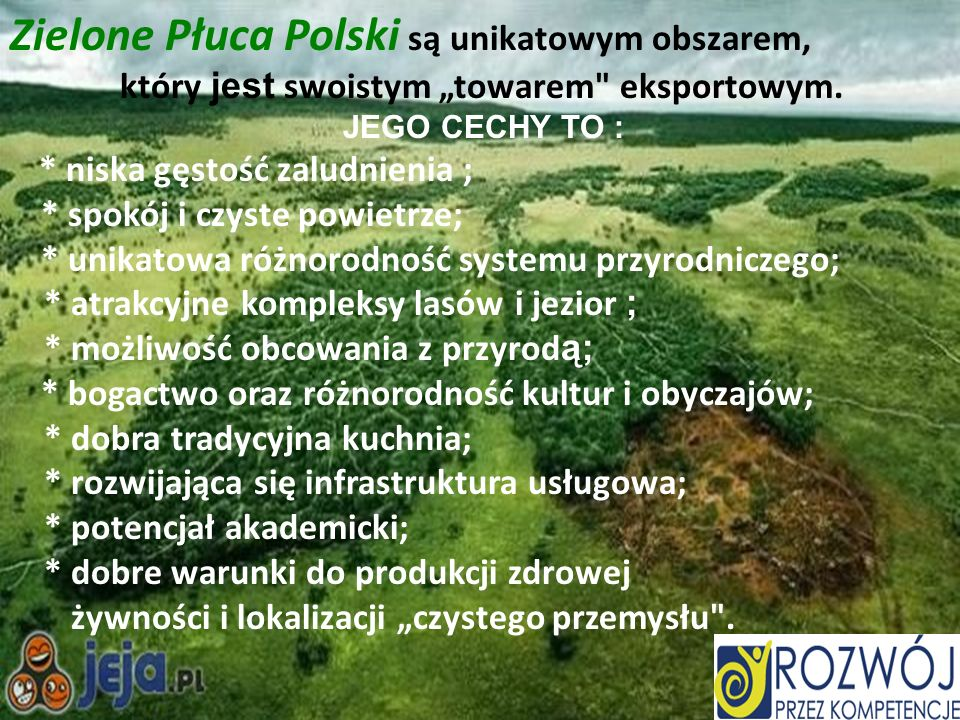Zielone Płuca Polski są unikatowym obszarem,