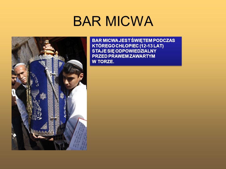 BAR MICWA BAR MICWA JEST ŚWIĘTEM PODCZAS KTÓREGO CHŁOPIEC (12-13 LAT)