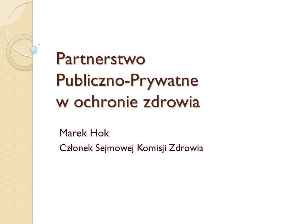 Partnerstwo Publiczno-Prywatne w ochronie zdrowia