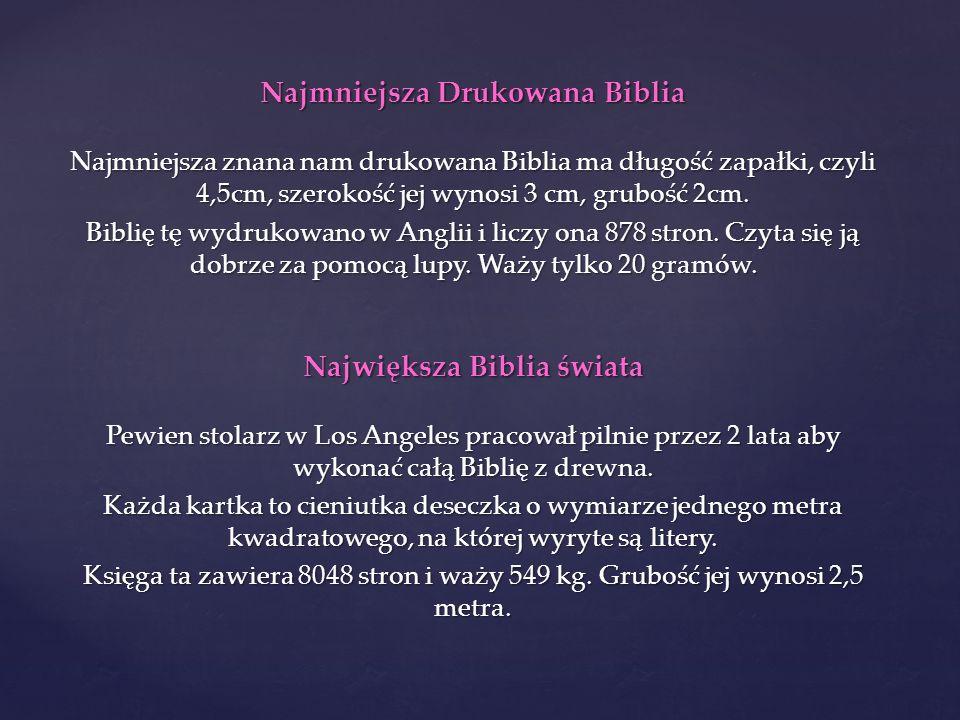 Najmniejsza Drukowana Biblia Największa Biblia świata