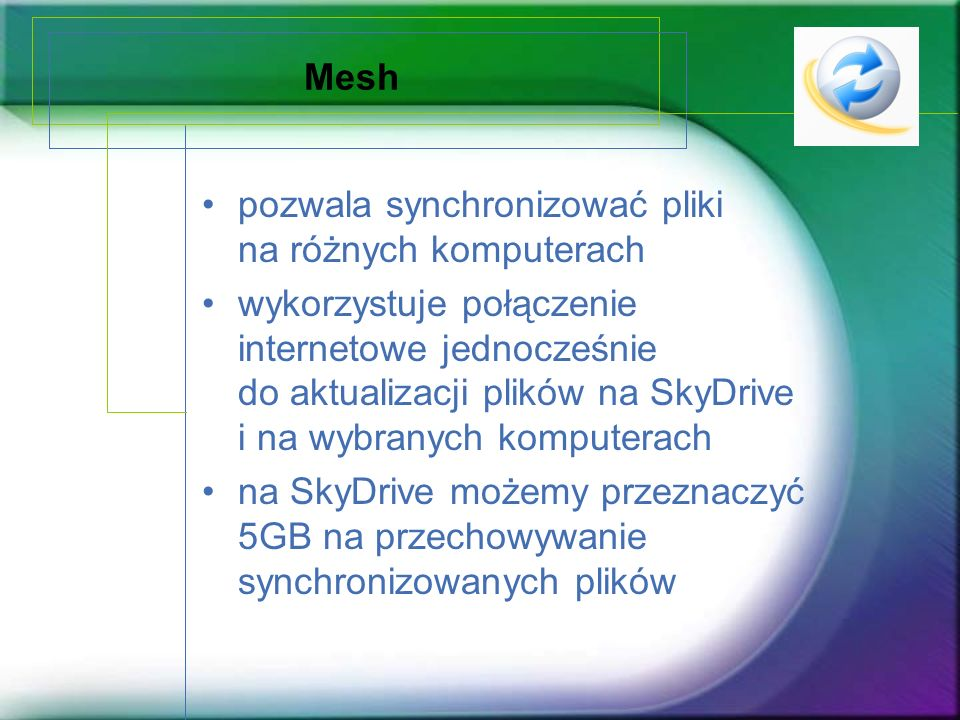 Mesh pozwala synchronizować pliki na różnych komputerach.
