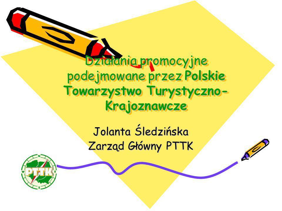 Jolanta Śledzińska Zarząd Główny PTTK